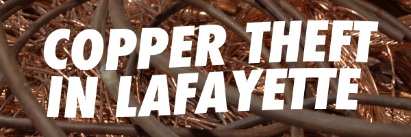 Copper Theft in LaFayette
