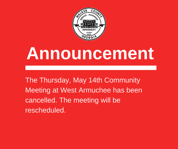 West Armuchee Commissioner Meeting Canceled