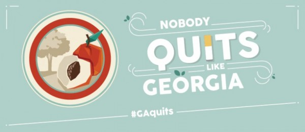 Nobody Quits like Georgia / No Smoking Campaign