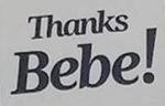 Thanks Bebe!